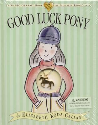 Good Luck Pony (Hardback)