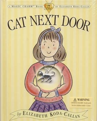 Cat Next Door - Magic Charm Book (Hardback)