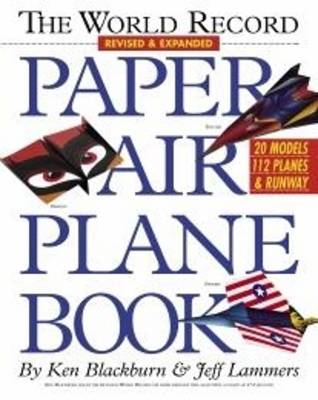 The World Record Paper Airplane Book (Paperback)