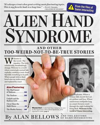Alien Hand Syndrome: and Other Too-Weird-Not-to-be-True Stories (Paperback)