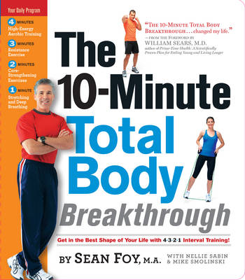 The 10-Minute Total Body Breakthrough (Spiral bound)