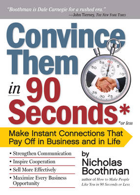 Convince Them in 90 Seconds (Paperback)