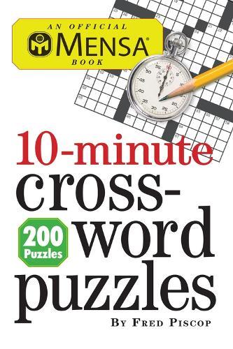 Mensa 10 Minute Crossword Puzzle (Paperback)