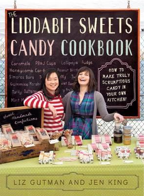 The Liddabit Sweets Candy Cookbook (Paperback)