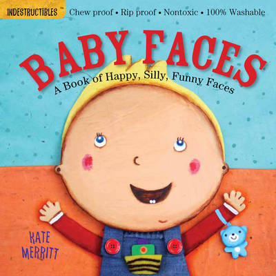Indestructibles: Baby Faces (Paperback)