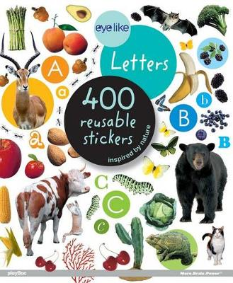 Eyelike Letters: 400 Reusable Stickers Inspired by Nature - Eyelike Stickers (Paperback)