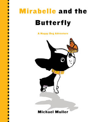 Mirabelle and the Nutterfly (Hardback)