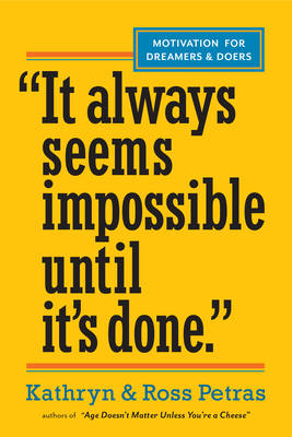 It Always Seems Impossible until It's Done (Paperback)
