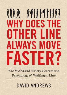 Why Does The Other Line Always Move Faster? (Paperback)