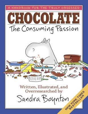 Chocolate: The Consuming Passion (Hardback)