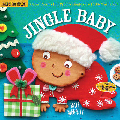 Indestructibles: Jingle Baby: Chew Proof * Rip Proof * Nontoxic * 100% Washable (Book for Babies, Newborn Books, Safe to Chew) (Paperback)