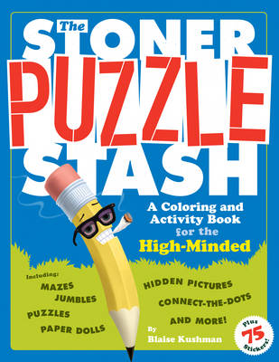The Stoner Puzzle Stash: A Coloring and Activity Book for the High Minded (Paperback)