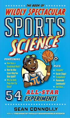 The Book Of Wildly Spectacular Sports Science (Paperback)