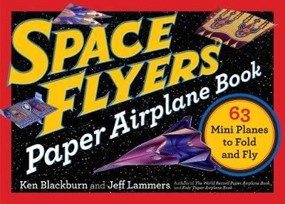 Space Flyers Paper Airplane Book (Paperback)