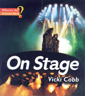 On Stage - Where's the Science, Here? S. (Hardback)