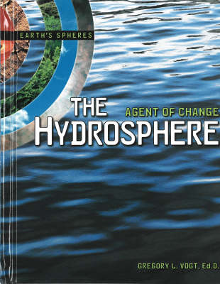 The Hydrosphere - Earth's Spheres Series (Hardback)