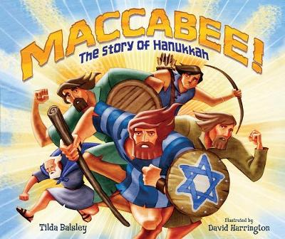 Maccabee! The Story of Hanukkah (Paperback)