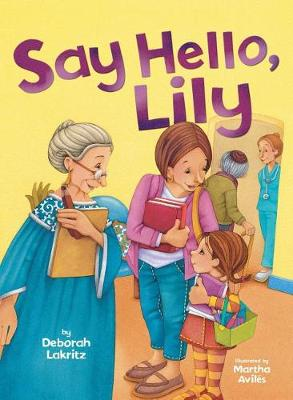 Say Hello, Lily (Paperback)