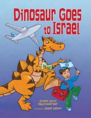Dinosaur Goes to Israel (Paperback)
