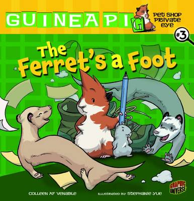 Guinea PIG, Pet Shop Private Eye Book 3: The Ferret's A Foot (Paperback)