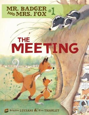 Mr Badger and Mrs Fox Book 1: The Meeting (Paperback)