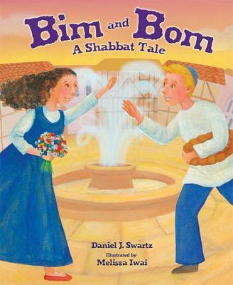 Bim and Bom: A Shabbat Tale (Paperback)