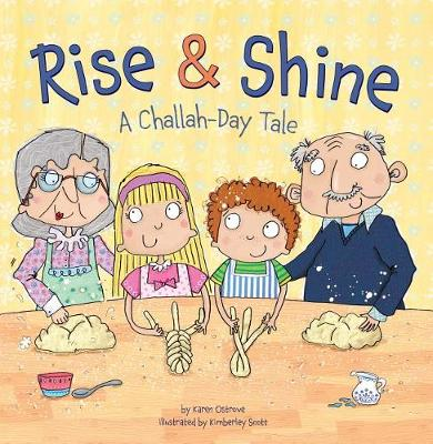Rise and Shine: A Challah Day Tale (Paperback)