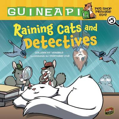 Guinea PIG, Pet Shop Private Eye Book 5: Raining Cats And Detectives (Paperback)