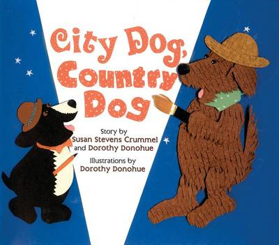 City Dog, Country Dog: Adapted from an Aesop Fable (Hardback)