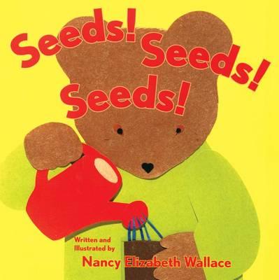 Seeds! Seeds! Seeds! (Hardback)