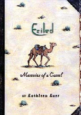 Exiled: Memoirs of a Camel (Hardback)