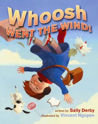 Whoosh Went the Wind! (Hardback)