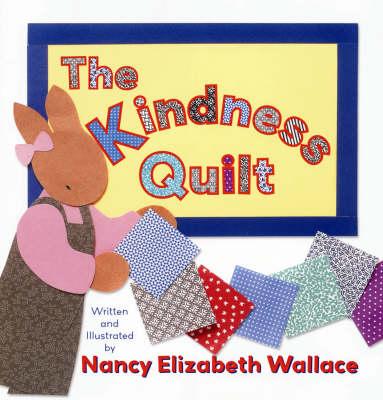 The Kindness Quilt (Hardback)