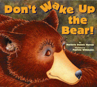 Don't Wake Up the Bear! (Paperback)