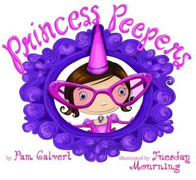 Princess Peepers (Hardback)