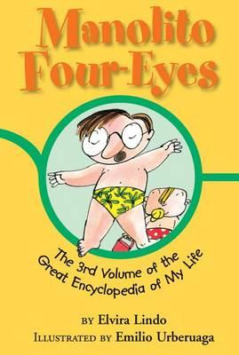 Manolito Four-Eyes: The 3rd Volume of the Great Encyclopedia of My Life - Manolito Four-Eyes 3 (Hardback)
