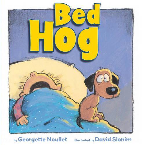 Bed Hog (Hardback)