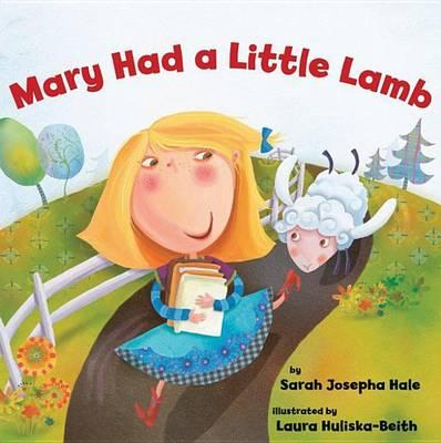 Mary Had a Little Lamb (Hardback)