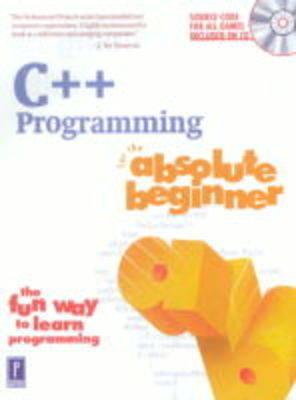 C++ Programming for the Absolute Beginner - Absolute Beginners