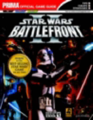 Star Wars Battlefront II: The Official Strategy Guide (Paperback)