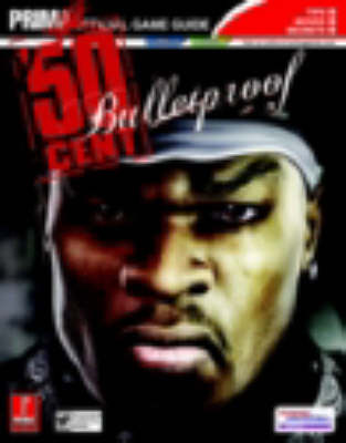 50 Cent Bulletproof: The Official Strategy Guide (Paperback)