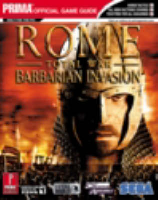 Rome - Total War Barbarian Invasion: The Official Strategy Guide (Paperback)