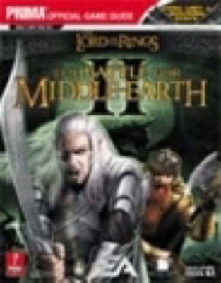The Lord of the Rings - The Battle for Middle Earth II: The Official Strategy Guide (Paperback)