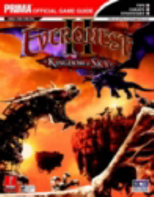 Everquest 2: Kingdom of Sky: The Official Strategy Guide (Paperback)