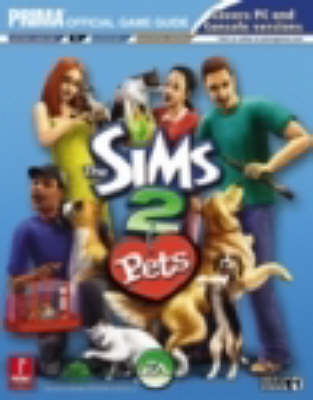 Sims 2 Pets: US Version: Official Strategy Guide (Paperback)