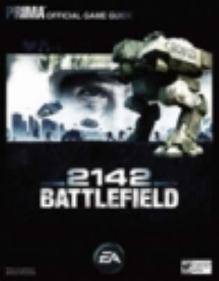 Battlefield 2142: UK Version: The Official Strategy Guide (Paperback)