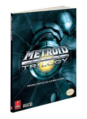 Metroid Prime Trilogy (Wii): Prima's Official Game Guide (Paperback)