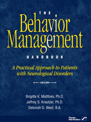 The Behaviour Management Handbook: A Practical Approach to Patients with Neurological Disability (Paperback)