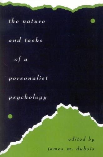 The Nature and Tasks of a Personalist Psychology (Hardback)