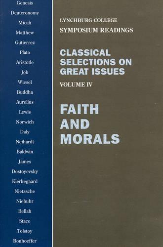Faith and Morals: Genesis, Deuteronomy, Micah (Paperback)